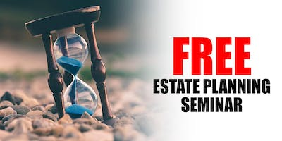 Free Seminar: Wills, Living Trusts and How to Avoid Probate