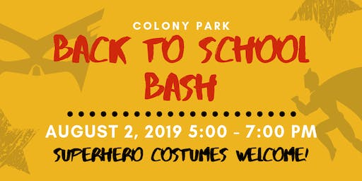 Colony Park Back to School Bash