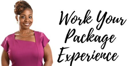 Work Your Package Experience tickets