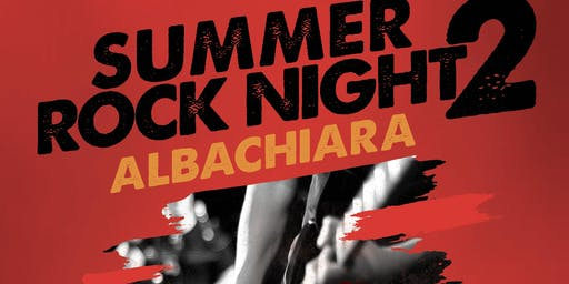 Summer Rock Night 2 - The Rising Stars live@ Albachiara Fregene