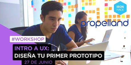 [INTRO A UX]: Diseña tu primer prototipo entradas