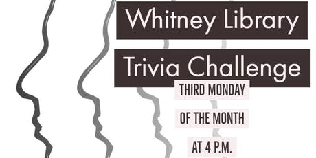 Whitney Library Trivia Challenge tickets