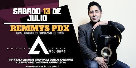 Arturo Leyva en El Remmy's De PDX tickets