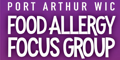 Food Allergy Focus Group tickets