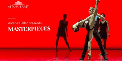 Astana Ballet presents Masterpieces
