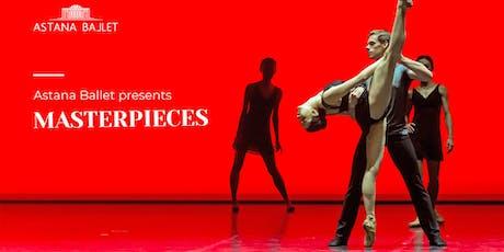 Astana Ballet presents Masterpieces tickets