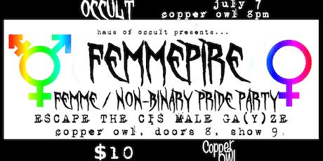 The FEMMEPIRE tickets