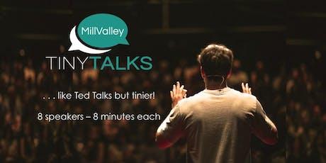 TINY TALKS: Mill Valley Fall 2019 tickets