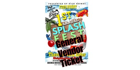 Rich Sounds Presents: 1st Annual SPLASH FEST General Vendor Ticket tickets