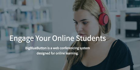 Come and learn through BigBlueButton tickets
