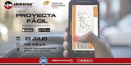 Taller Proyecta fácil San Luis Potosí boletos