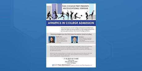 FLEX Irvine: Seminar: Athletics in College Admission tickets
