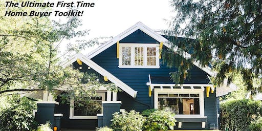 The Ultimate First Time Home Buyer Toolkit!