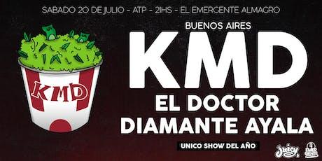 K.M.D  en Buenos Aires con el Doctor y Diamante Ayala entradas