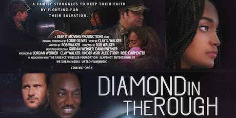 Diamond in the Rough VIP Movie Premiere tickets