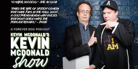 Kevin McDonald's Kevin McDonald Show tickets