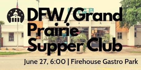 DFW/Grand Prairie Supper Club tickets