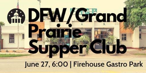 DFW/Grand Prairie Supper Club
