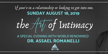 The Art of Intimacy with Dr. Assael Romanelli tickets