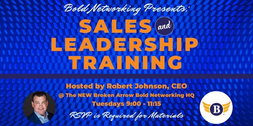 Sales & Leadership Training presented by Bold Networking