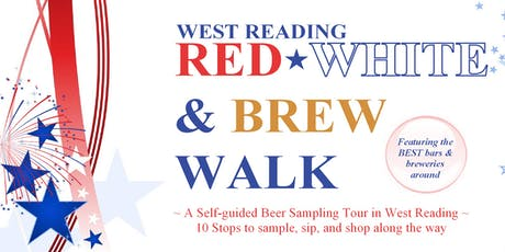West Reading Red, white, & Brew walk  tickets