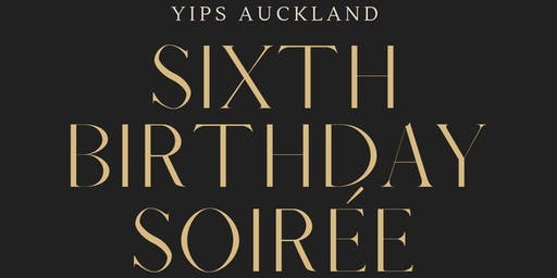 YIPs Auckland 6th Birthday 2019