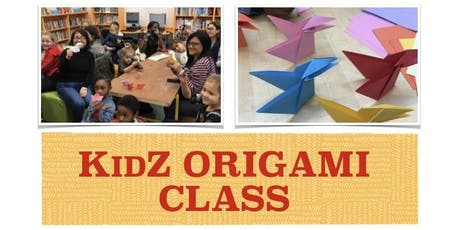 FREE: KidZ ORIGAMI CLASS! tickets