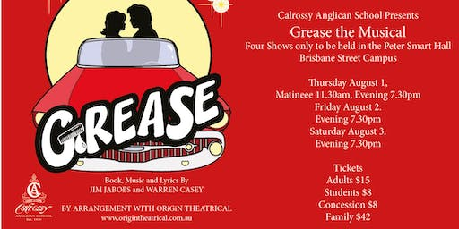 Calrossy Anglican School presents GREASE