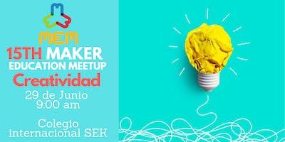 Maker Ed Meetup 15- Creatividad