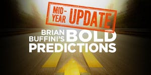 Lunch and Learn, Buffini's Bold Predictions-Mid-Year...