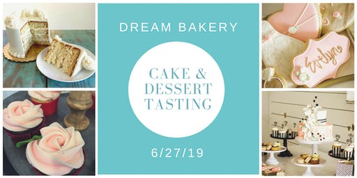 Cake & Dessert Tasting