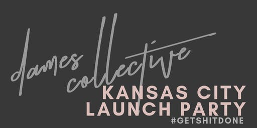 Dames Collective Kansas City Launch Party