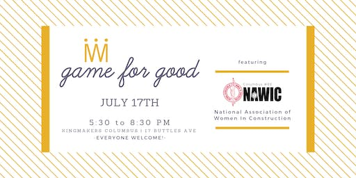 Game for Good: National Association of Women In Construction (Columbus)