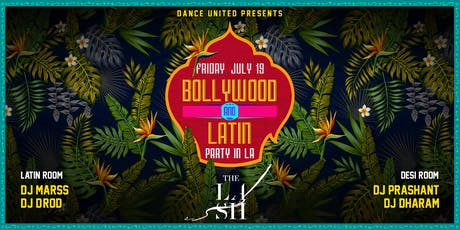 Dance United: Bollywood & Latin Party in L.A. tickets