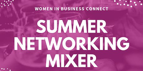 Women in Business Connect Summer Networking Mixer  tickets
