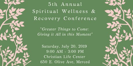 5th Annual Spiritual Wellness and Recovery Conference tickets