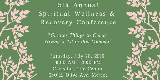 5th Annual Spiritual Wellness and Recovery Conference