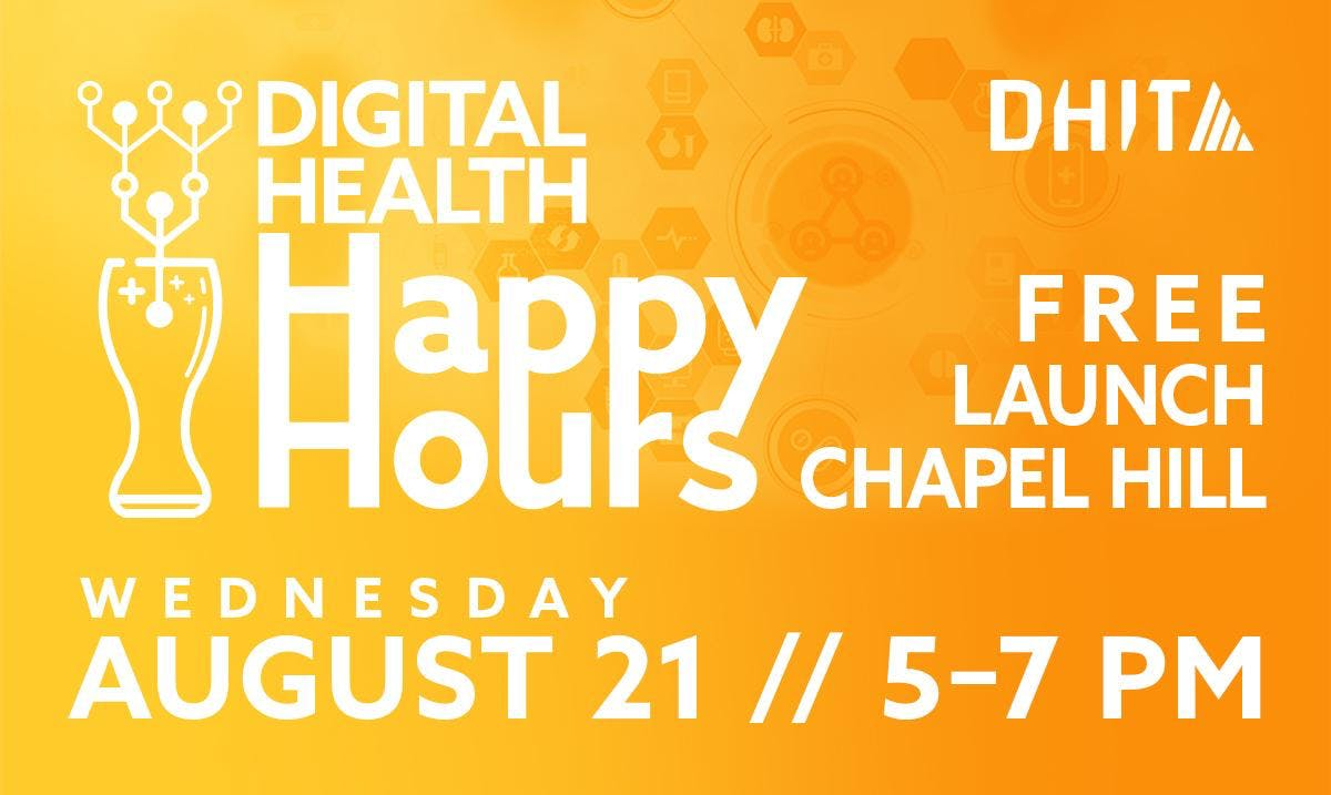 Digital Health Happy Hour - Chapel Hill