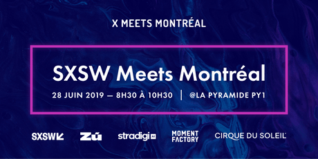 X Meets Montréal - SXSW tickets