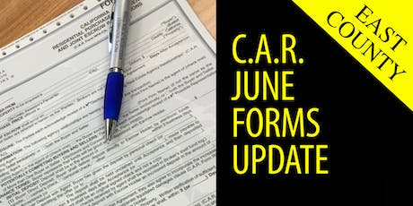 2019 C.A.R. June Forms Update | East County tickets