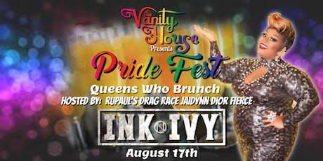 """Queens Who Brunch"" Pride Fest Drag Brunch tickets"