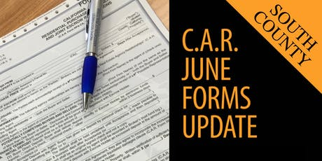 C.A.R. 2019 June Forms Update | South County tickets