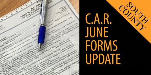 C.A.R. 2019 June Forms Update | South County