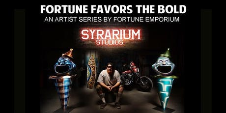 Fortune Favors the Bold: An Artist Series by Fortune Emporium tickets