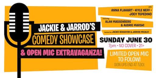 Jackie & Jarrod's Comedy Showcase & Open Mic Extravaganza!