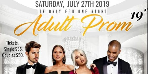 "Adult Prom 2019', "" The Sky Is The Limit """