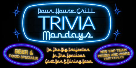 Trivia Mondays at Pour House Grill tickets