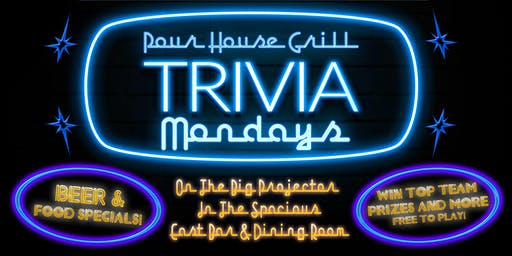 Trivia Mondays at Pour House Grill