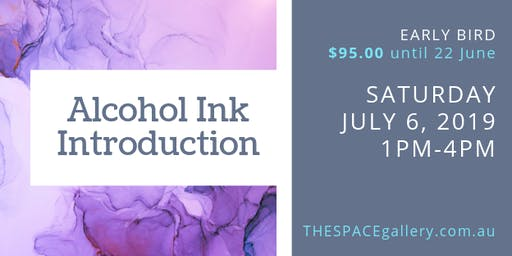Introduction to Alcohol Ink - July 2019