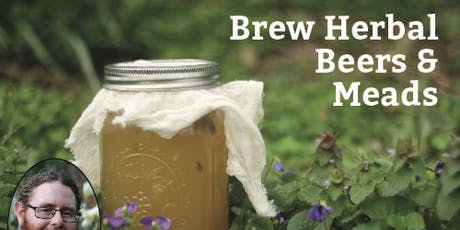 Brew Herbal Beers and Meads with Jereme Zimmerman  tickets